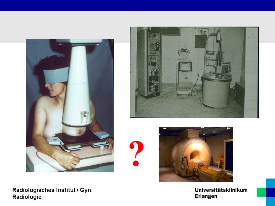 Radiologisches Institut / Gyn. Radiologie ?