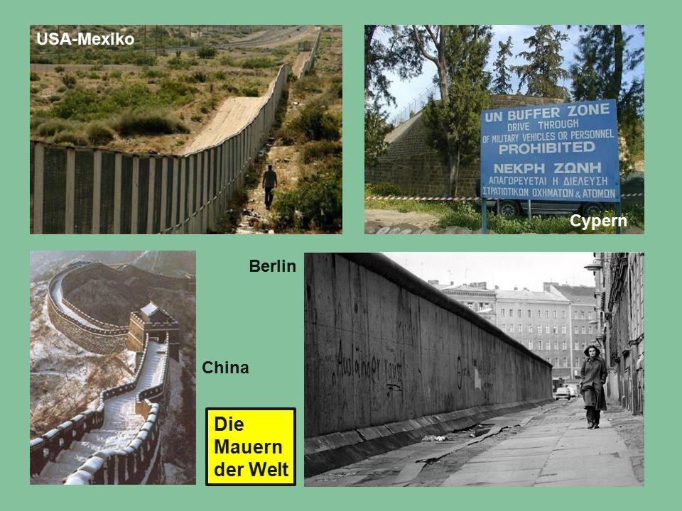 USA-Mexiko Cypern Die Mauern der Welt Berlin China