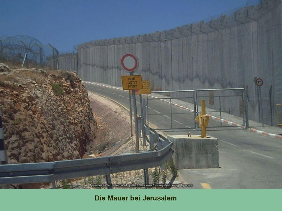 Die Mauer bei Jerusalem