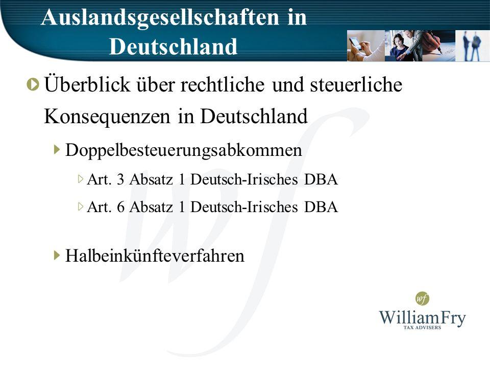 Auslandsgesellschaften in Deutschland Überblick über rechtliche und steuerliche Konsequenzen in Deutschland Doppelbesteuerungsabkommen Art.
