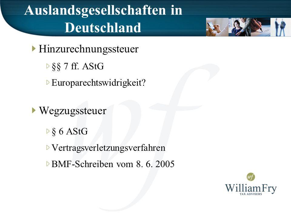 Auslandsgesellschaften in Deutschland Hinzurechnungssteuer §§ 7 ff.
