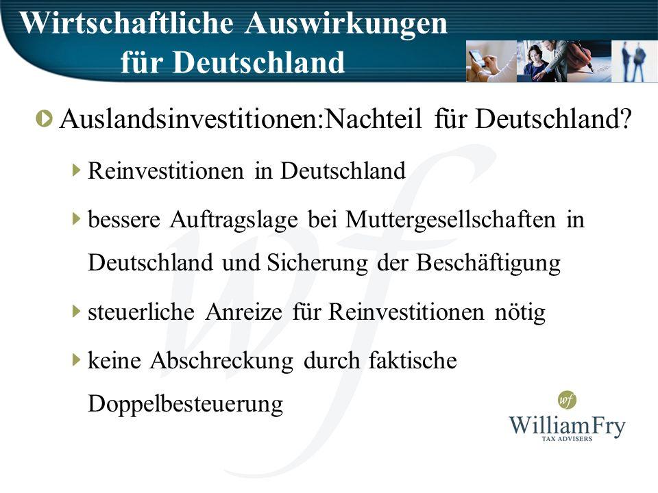 Wirtschaftliche Auswirkungen für Deutschland Auslandsinvestitionen:Nachteil für Deutschland.