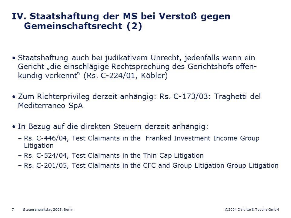 ©2004 Deloitte & Touche GmbH Steueranwaltstag 2005, Berlin 18 XI.