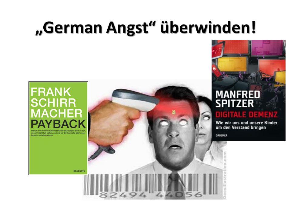 """""""German Angst"""" überwinden!"""