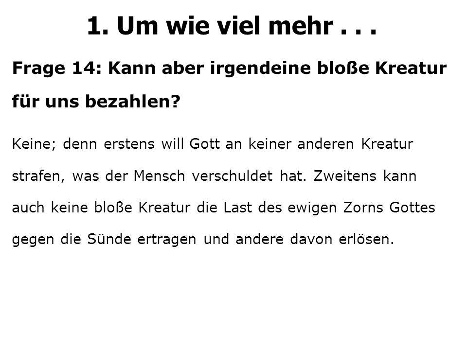 Frage 60: Wie bist du gerecht vor Gott.