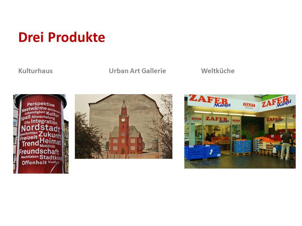 Drei Produkte Kulturhaus Urban Art Gallerie Weltküche