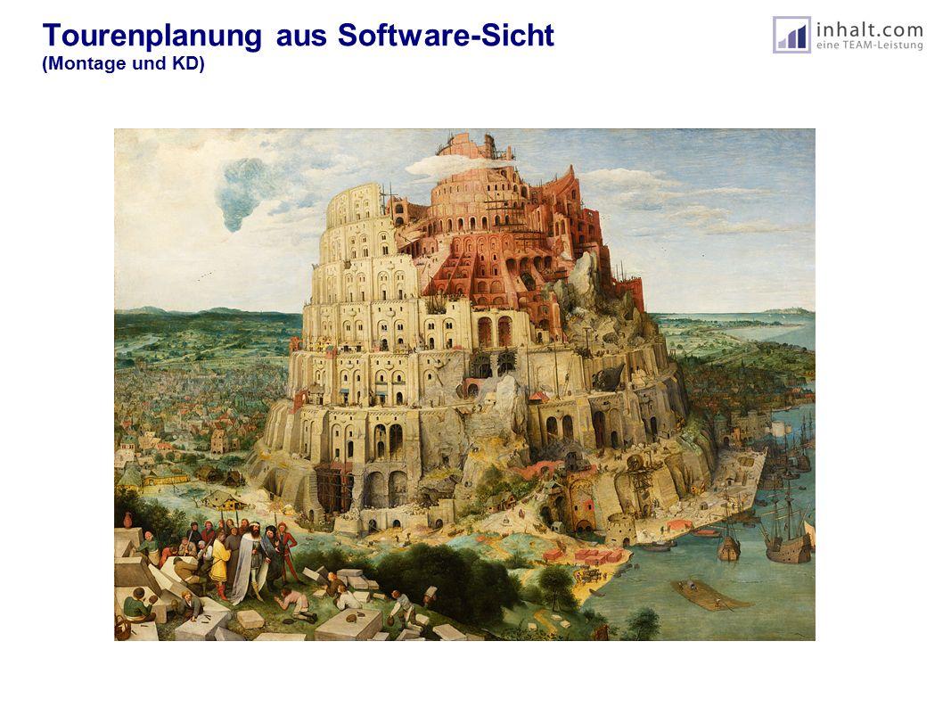 Tourenplanung aus Software-Sicht (Montage und KD)