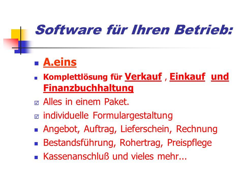 Software für Ihren Betrieb: A.eins Komplettlösung für Verkauf, Einkauf und Finanzbuchhaltung þ Alles in einem Paket.