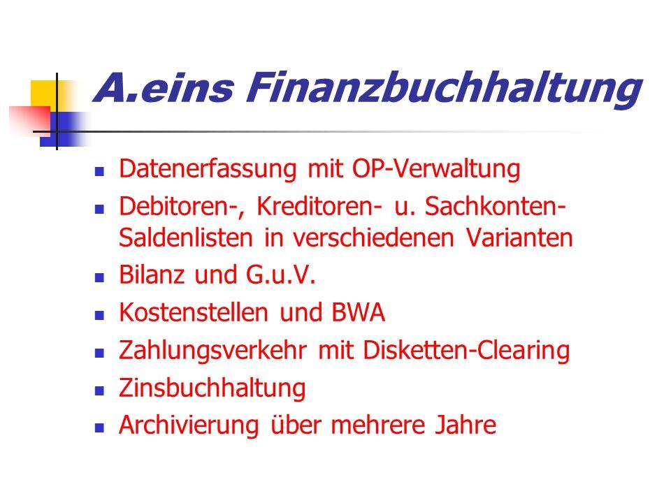 A.eins Finanzbuchhaltung Datenerfassung mit OP-Verwaltung Debitoren-, Kreditoren- u.