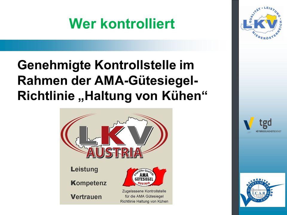 """Wer kontrolliert Genehmigte Kontrollstelle im Rahmen der AMA-Gütesiegel- Richtlinie """"Haltung von Kühen"""