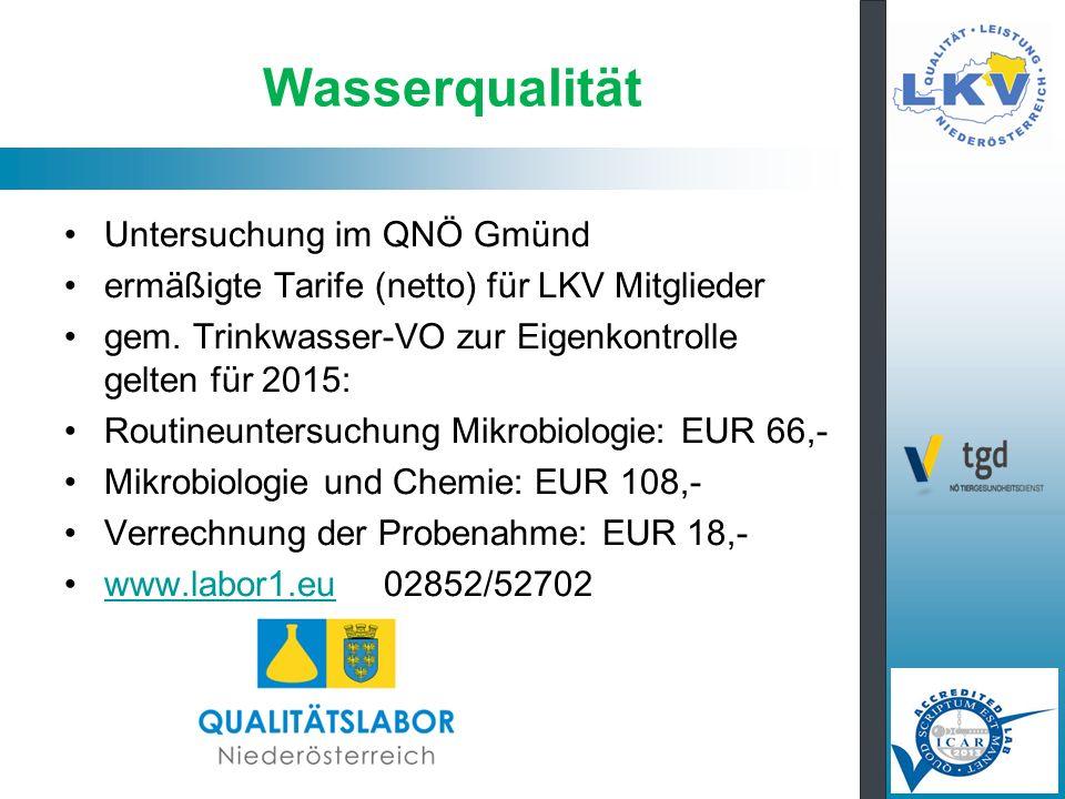 Wasserqualität Untersuchung im QNÖ Gmünd ermäßigte Tarife (netto) für LKV Mitglieder gem.