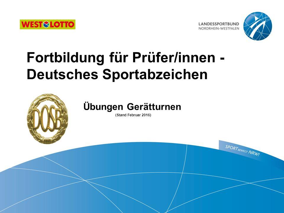 Fortbildung für Prüfer/innen - Deutsches Sportabzeichen Übungen Gerätturnen (Stand Februar 2016)