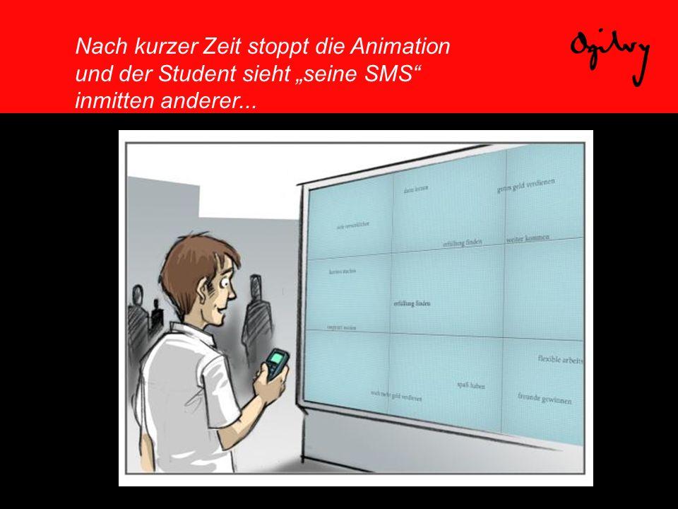 """Nach kurzer Zeit stoppt die Animation und der Student sieht """"seine SMS"""" inmitten anderer..."""