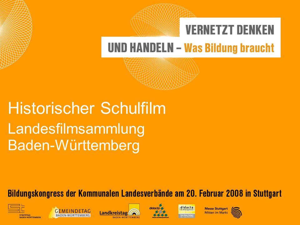 Landesfilmsammlung Baden-Württemberg Historischer Schulfilm