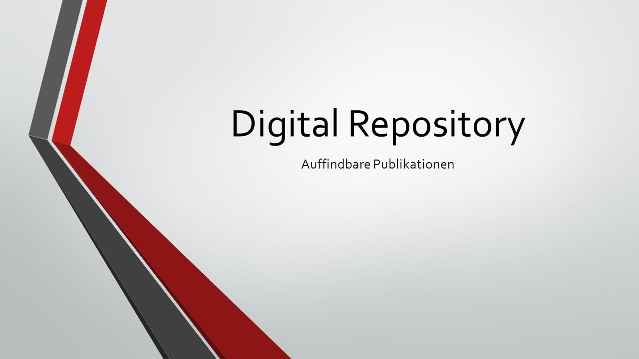 Digital Repository Auffindbare Publikationen