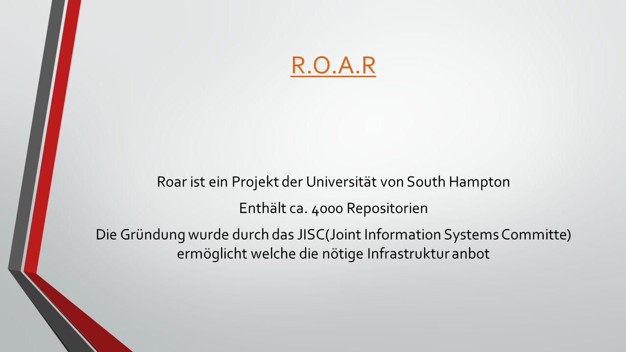 R.O.A.R Roar ist ein Projekt der Universität von South Hampton Enthält ca.