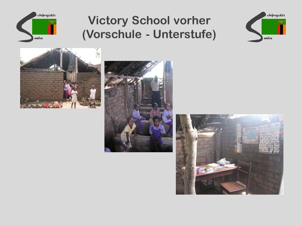 Victory School vorher (Vorschule - Unterstufe)