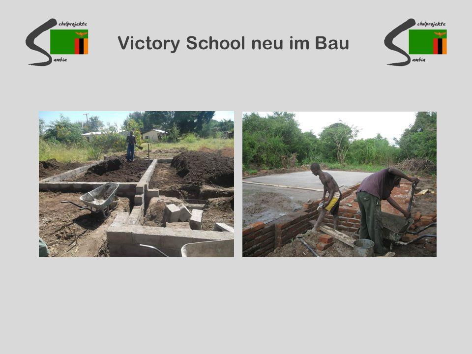 Victory School neu im Bau