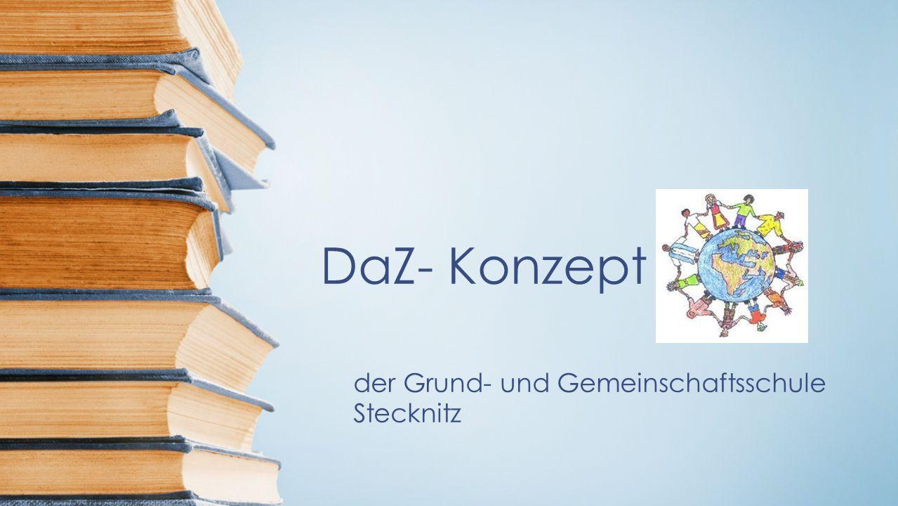 DaZ- Konzept der Grund- und Gemeinschaftsschule Stecknitz