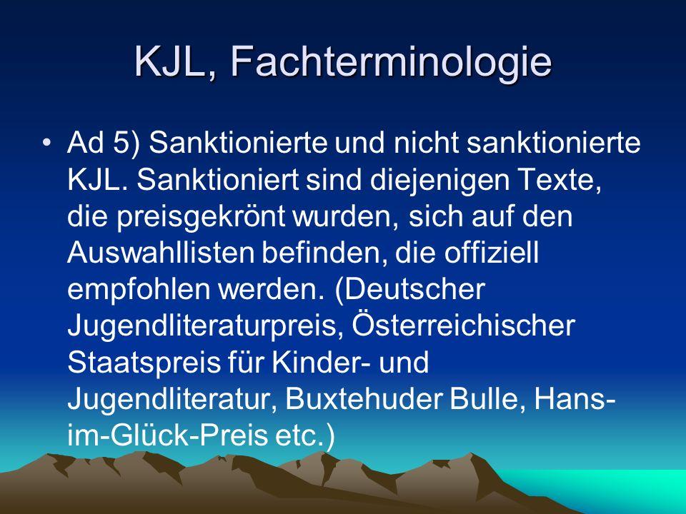 KJL, Fachterminologie Ad 5) Sanktionierte und nicht sanktionierte KJL.