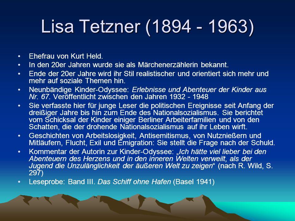 Lisa Tetzner (1894 - 1963) Ehefrau von Kurt Held.