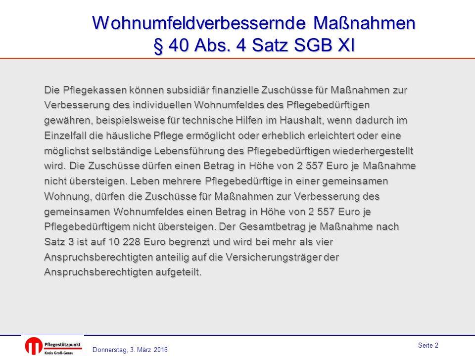 Donnerstag, 3. März 2016 Seite 2 Wohnumfeldverbessernde Maßnahmen § 40 Abs.