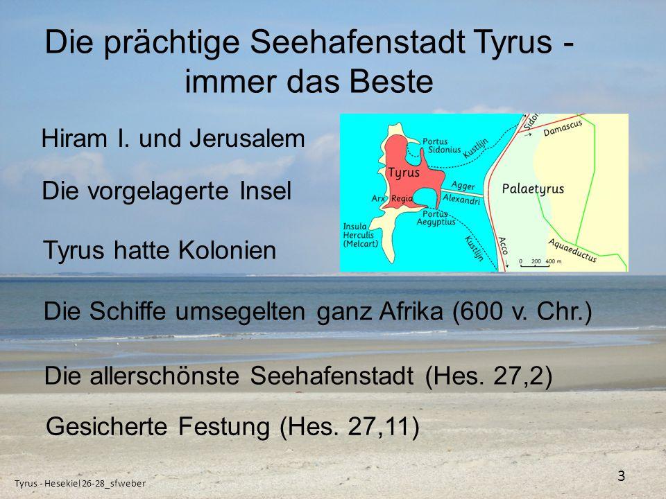 Ein Basar für die Augenweide - Hes. 27 Tyrus - Hesekiel 26-28_sfweber 4