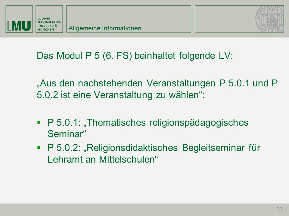 11 Allgemeine Informationen Das Modul P 5 (6.
