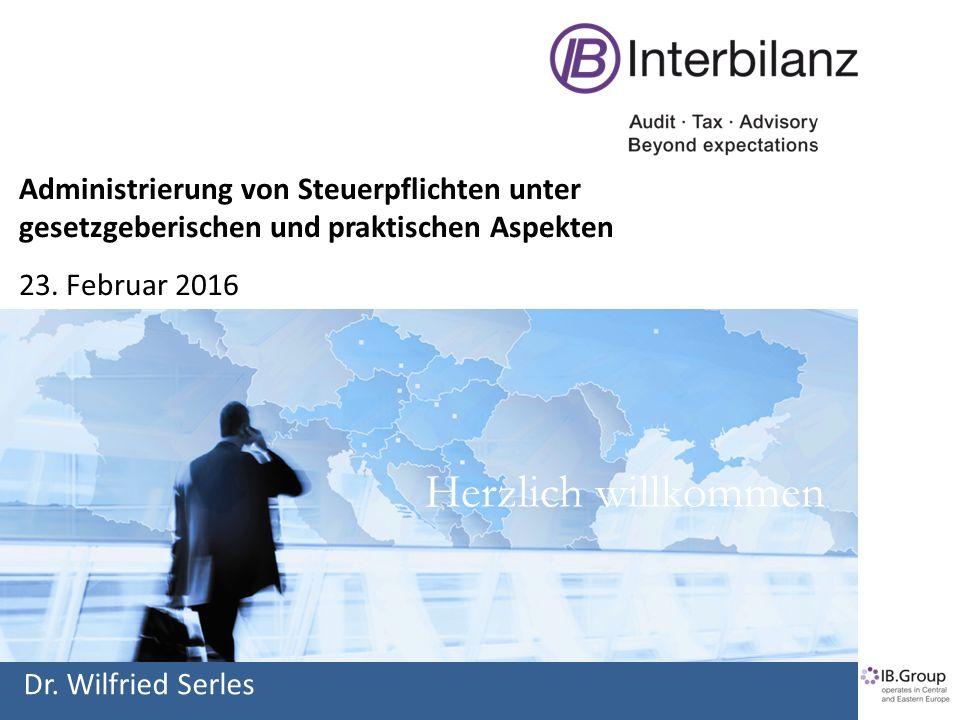 Herzlich willkommen Administrierung von Steuerpflichten unter gesetzgeberischen und praktischen Aspekten 23.