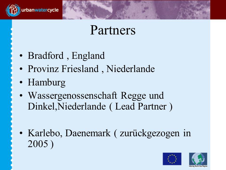 Partners Bradford, England Provinz Friesland, Niederlande Hamburg Wassergenossenschaft Regge und Dinkel,Niederlande ( Lead Partner ) Karlebo, Daenemark ( zurückgezogen in 2005 )