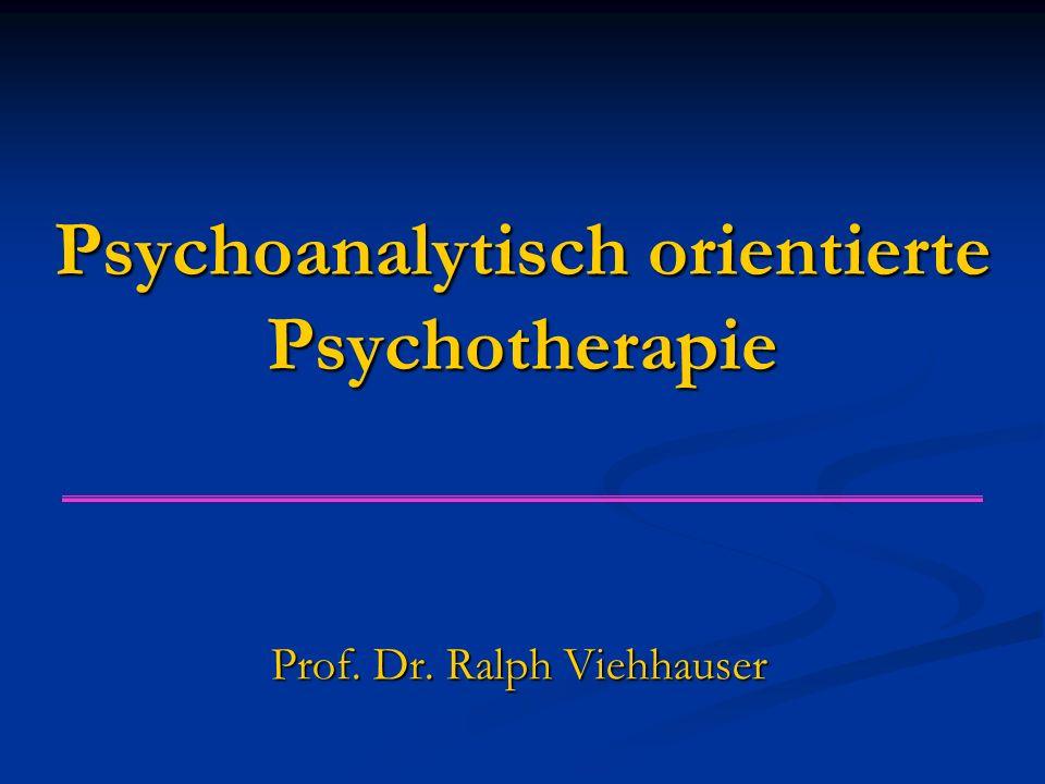 Psychoanalytisch orientierte Psychotherapie Prof. Dr. Ralph Viehhauser