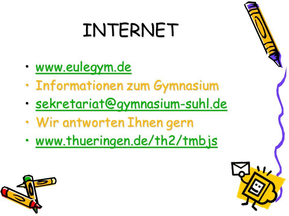 INTERNET www.eulegym.dewww.eulegym.dewww.eulegym.de Informationen zum GymnasiumInformationen zum Gymnasium sekretariat@gymnasium-suhl.desekretariat@gy