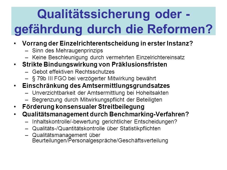 Qualitätssicherung oder - gefährdung durch die Reformen.