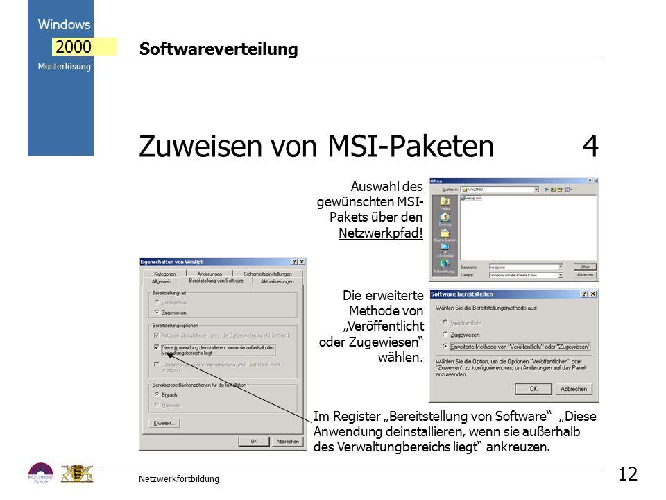 """Softwareverteilung Windows 2000 Musterlösung Netzwerkfortbildung 12 Im Register """"Bereitstellung von Software """"Diese Anwendung deinstallieren, wenn sie außerhalb des Verwaltungbereichs liegt ankreuzen."""