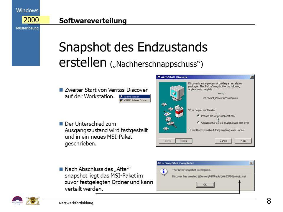 """Softwareverteilung Windows 2000 Musterlösung Netzwerkfortbildung 8 Nach Abschluss des """"After snapshot liegt das MSI-Paket im zuvor festgelegten Ordner und kann verteilt werden."""