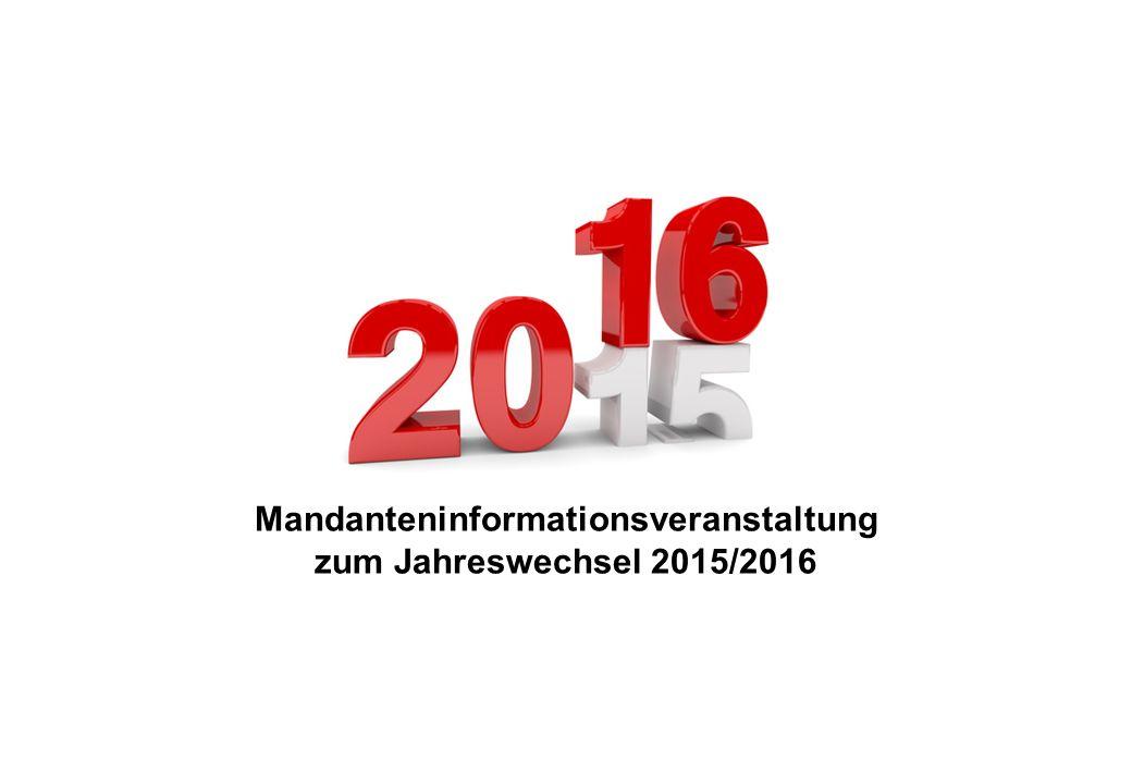 Mandanteninformationsveranstaltung zum Jahreswechsel 2015/2016