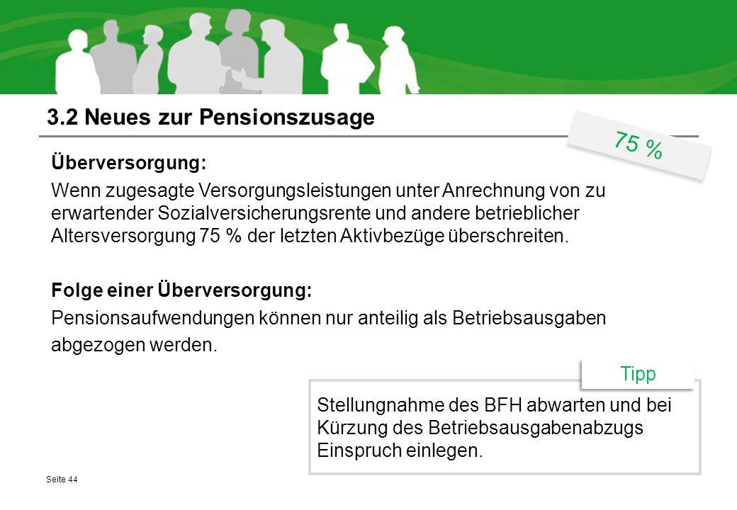 3.2 Neues zur Pensionszusage Überversorgung: Wenn zugesagte Versorgungsleistungen unter Anrechnung von zu erwartender Sozialversicherungsrente und and