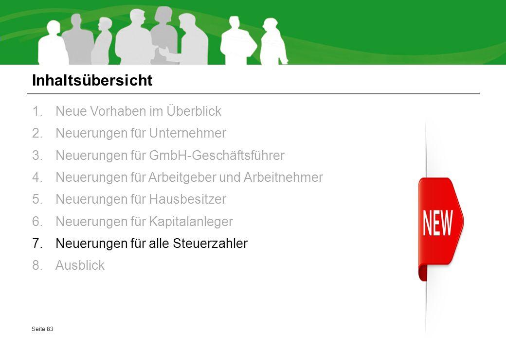Inhaltsübersicht 1.Neue Vorhaben im Überblick 2.Neuerungen für Unternehmer 3.Neuerungen für GmbH-Geschäftsführer 4.Neuerungen für Arbeitgeber und Arbe