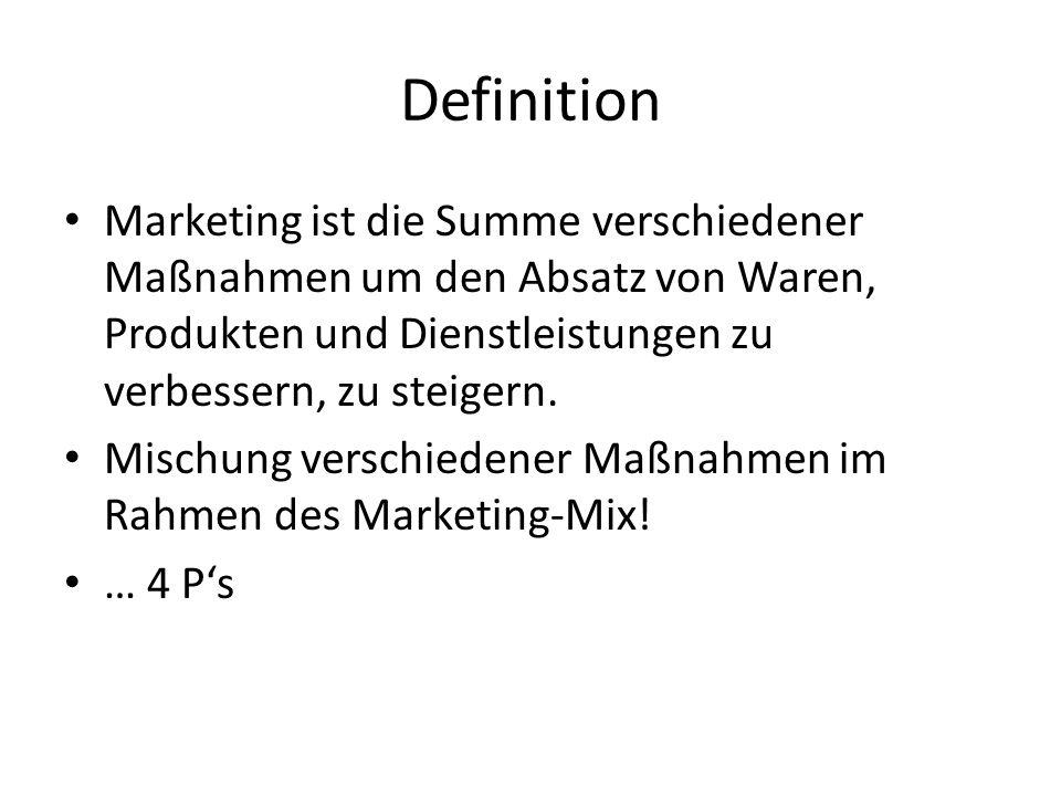 Definition Marketing ist die Summe verschiedener Maßnahmen um den Absatz von Waren, Produkten und Dienstleistungen zu verbessern, zu steigern. Mischun