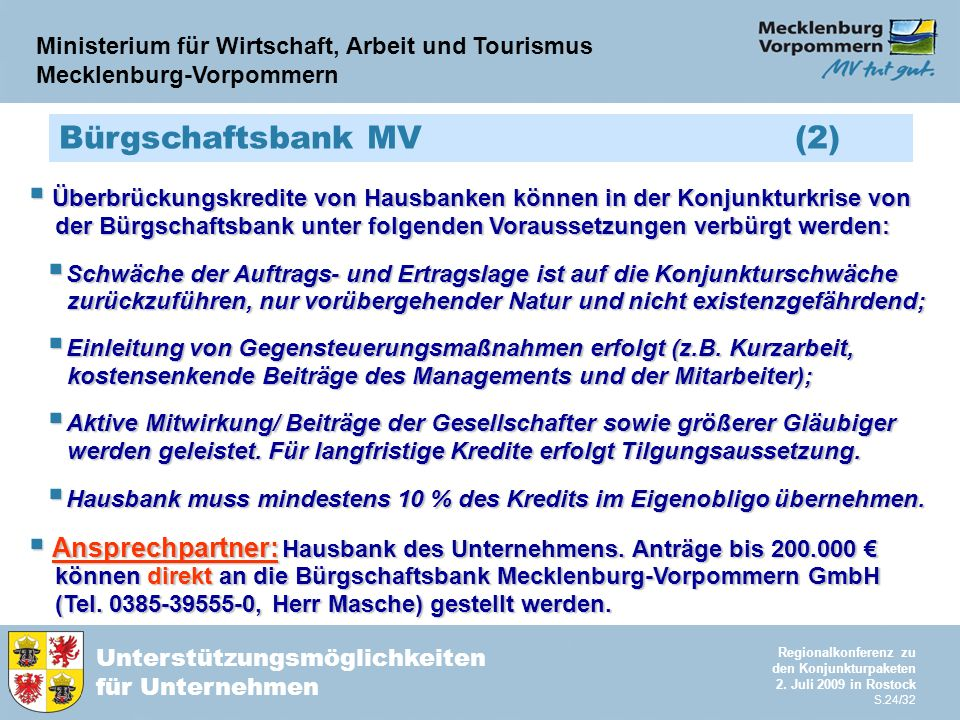 Ministerium für Wirtschaft, Arbeit und Tourismus Mecklenburg-Vorpommern Unterstützungsmöglichkeiten für Unternehmen Regionalkonferenz zu den Konjunkturpaketen 2.