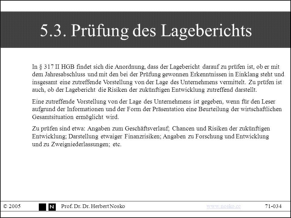 5.3. Prüfung des Lageberichts © 2005Prof. Dr. Dr.