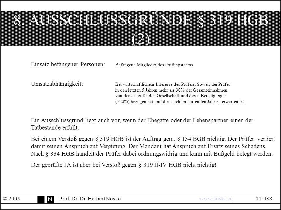 8. AUSSCHLUSSGRÜNDE § 319 HGB (2) © 2005Prof. Dr.