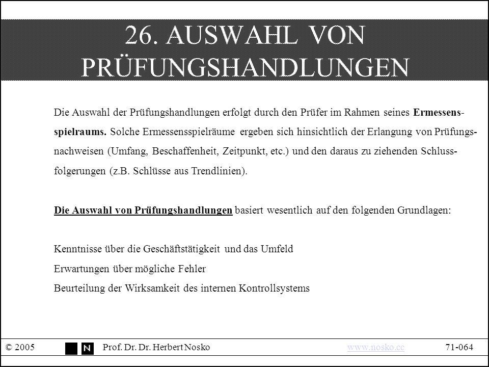 26. AUSWAHL VON PRÜFUNGSHANDLUNGEN © 2005Prof. Dr.