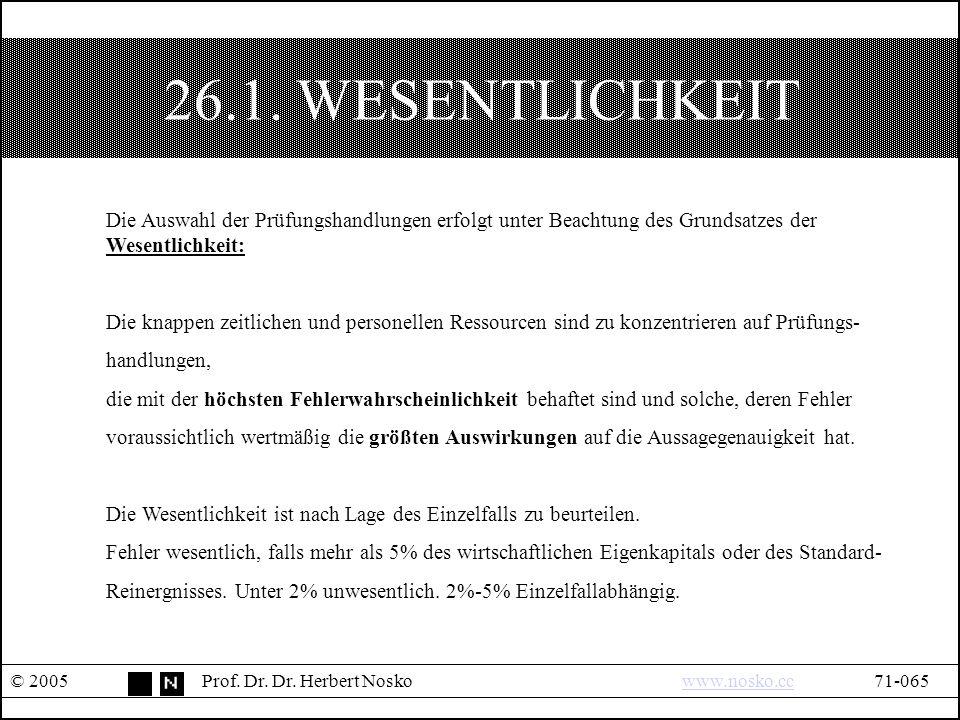 26.1. WESENTLICHKEIT © 2005Prof. Dr. Dr.