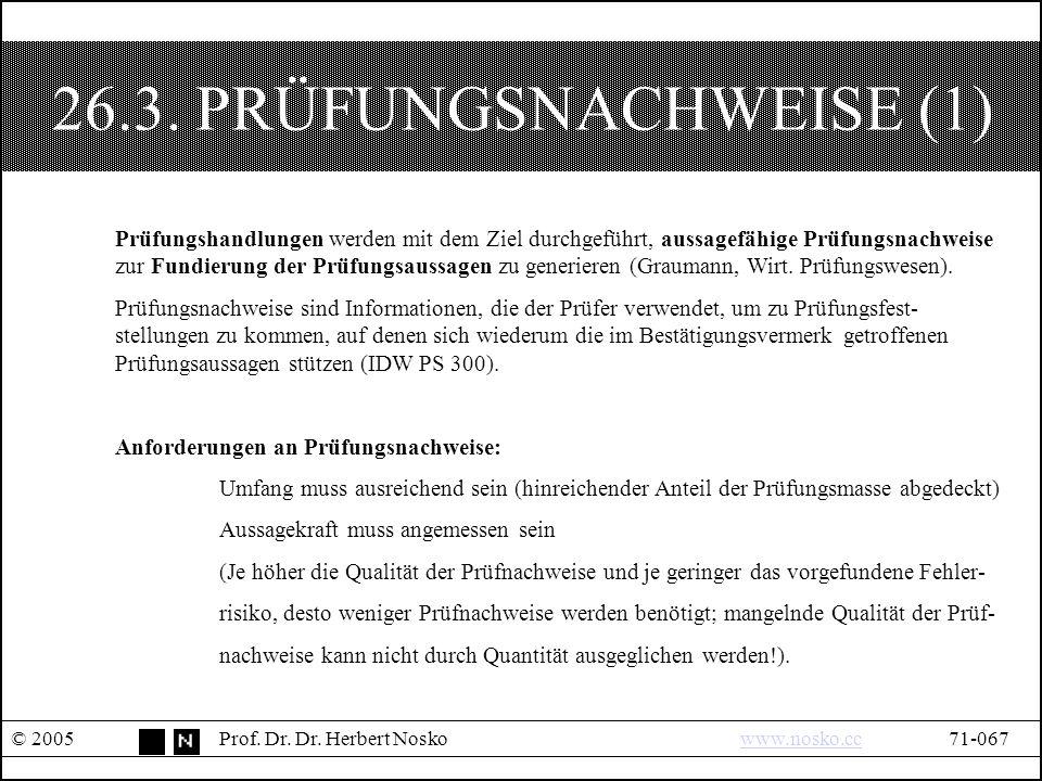 26.3. PRÜFUNGSNACHWEISE (1) © 2005Prof. Dr. Dr.