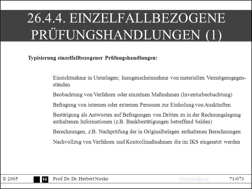 26.4.4. EINZELFALLBEZOGENE PRÜFUNGSHANDLUNGEN (1) © 2005Prof.
