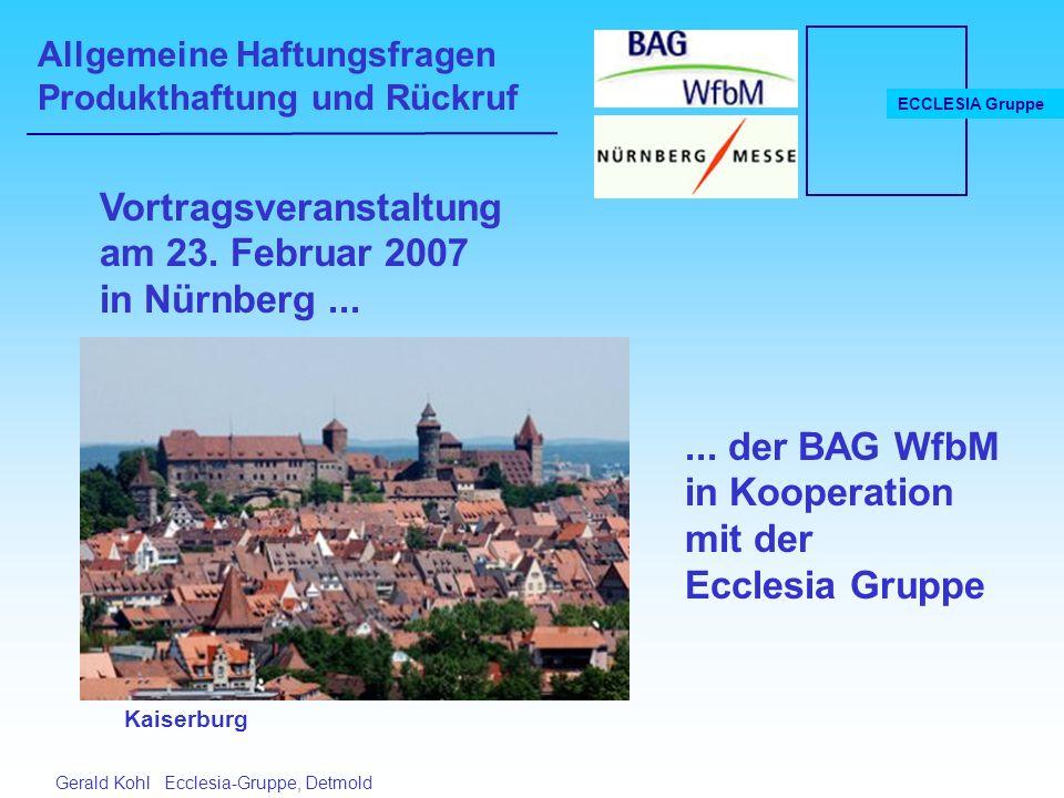 Allgemeine Haftungsfragen Produkthaftung und Rückruf ECCLESIA Gruppe Gerald Kohl Ecclesia-Gruppe, Detmold Vortragsveranstaltung am 23.