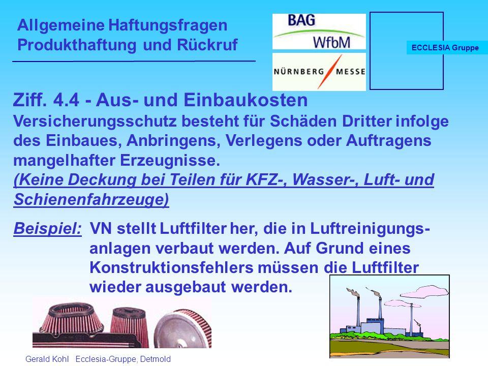 Allgemeine Haftungsfragen Produkthaftung und Rückruf ECCLESIA Gruppe Gerald Kohl Ecclesia-Gruppe, Detmold Ziff.
