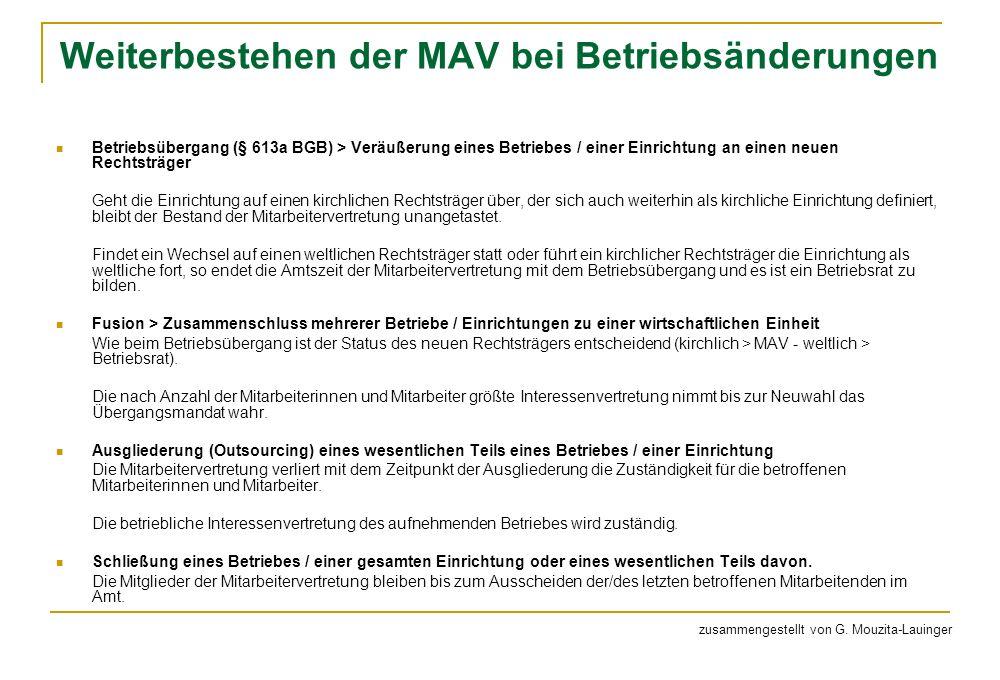 Weiterbestehen der MAV bei Betriebsänderungen Betriebsübergang (§ 613a BGB) > Veräußerung eines Betriebes / einer Einrichtung an einen neuen Rechtsträ