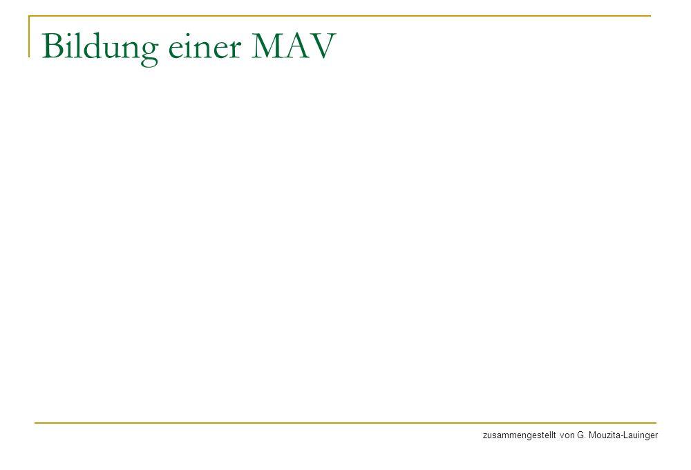 Bildung einer MAV zusammengestellt von G. Mouzita-Lauinger